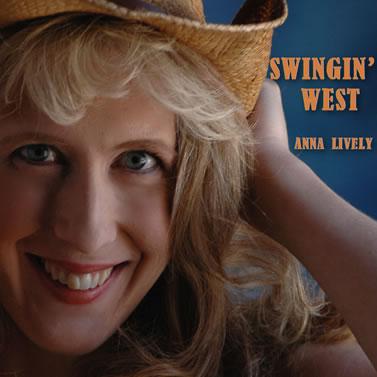 Anna Lively Swingin' West